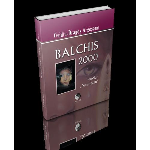 """Balchis 2000, parola """"Dumnezeu"""""""